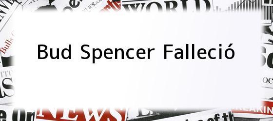 Bud Spencer Falleció