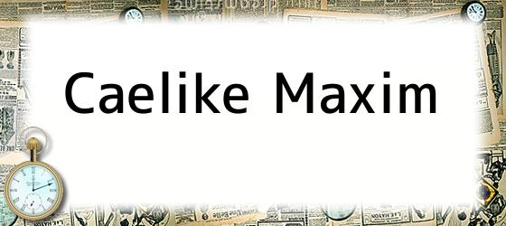 Caelike Maxim