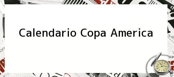 Calendario Copa America