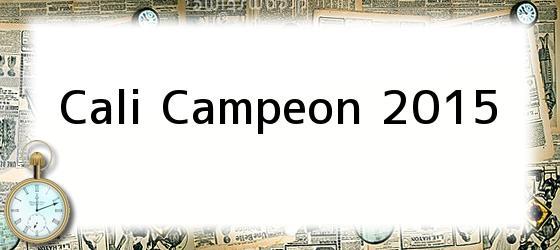 Cali Campeon 2015