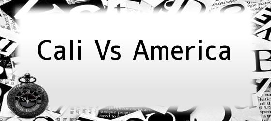 Cali Vs America