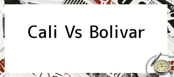 Cali Vs Bolivar