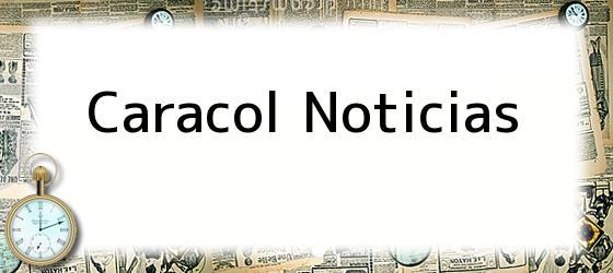 Caracol Noticias