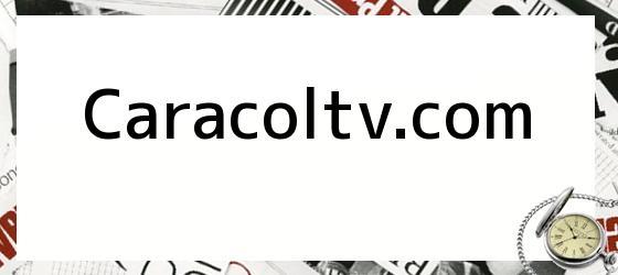Caracoltv.com