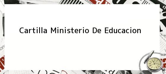 Cartilla Ministerio De Educacion