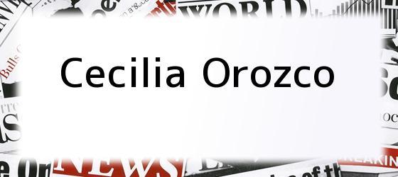 Cecilia Orozco