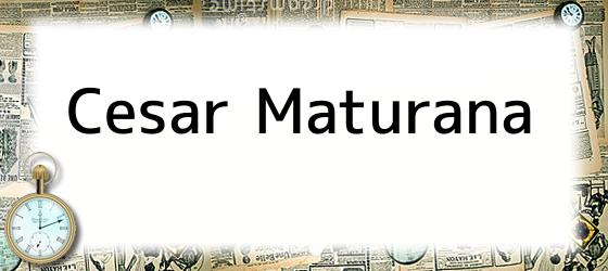 Cesar Maturana