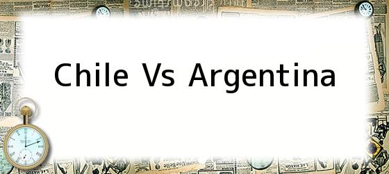 Image Result For Argentina Vs Chile Vivo Por Internet Gratis