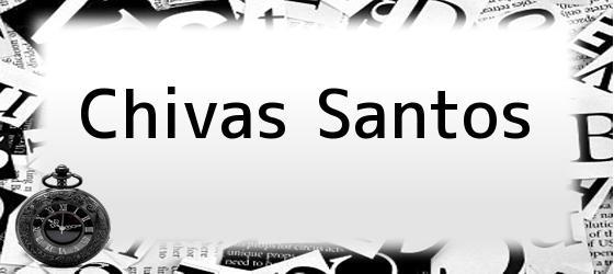 Chivas Santos