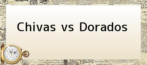 Chivas vs Dorados