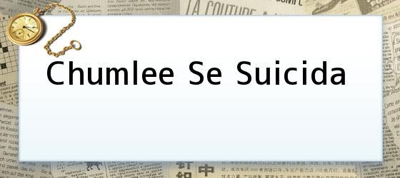 Chumlee Se Suicida