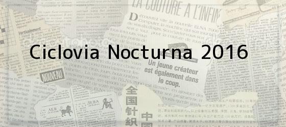 Ciclovia Nocturna 2016