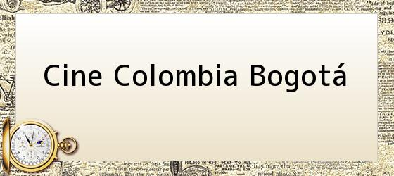 Cine Colombia Bogotá