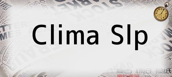 Clima Slp