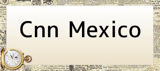 Cnn Mexico