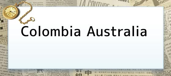 Colombia Australia