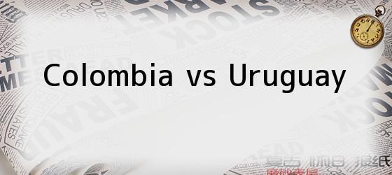 Colombia Vs Uruguay