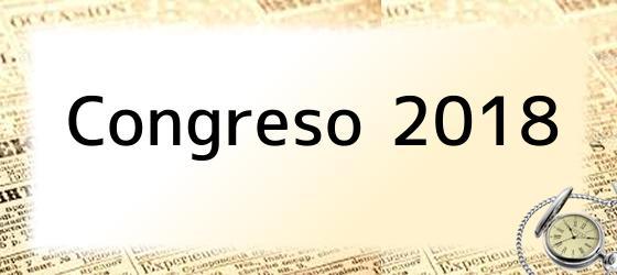 Congreso 2018