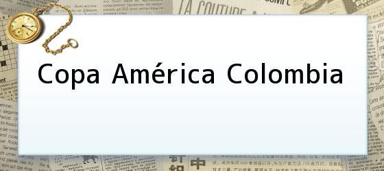 Copa América Colombia