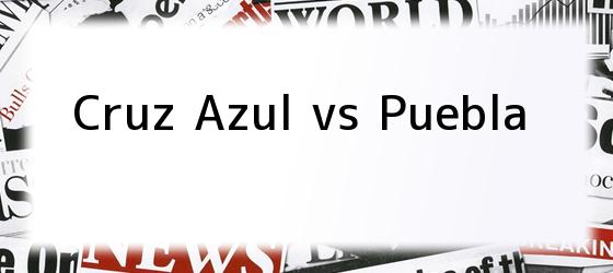 Cruz Azul vs Puebla
