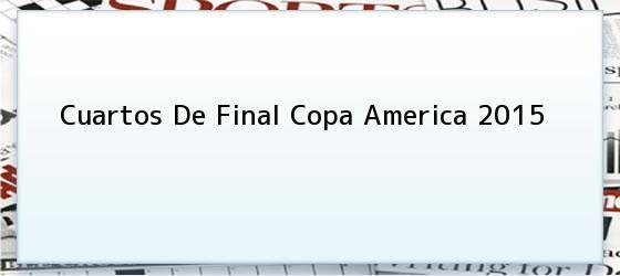 Cuartos De Final Copa America 2015
