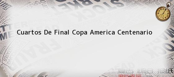 Cuartos De Final Copa America Centenario