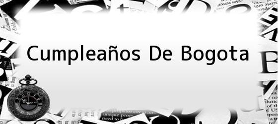 Cumpleaños De Bogota