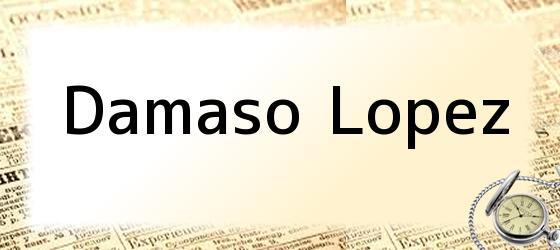 Damaso Lopez