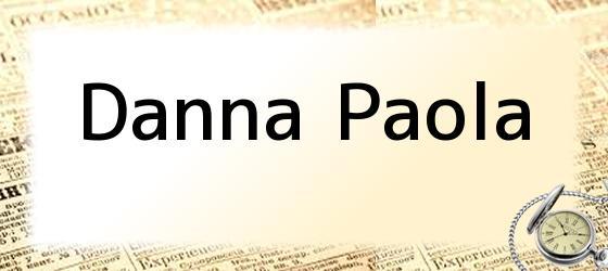 <i>Danna Paola</i>