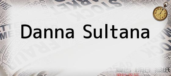 Danna Sultana