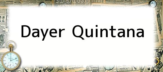 Dayer Quintana