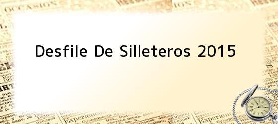 Desfile De Silleteros 2015