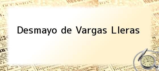 Desmayo de Vargas Lleras