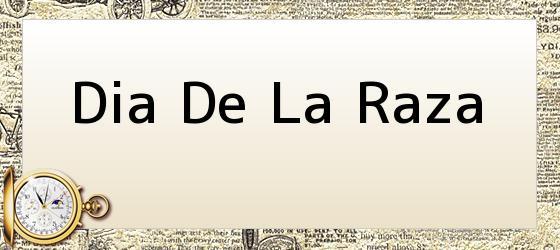 Dia De La Raza