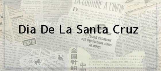 Dia De La Santa Cruz