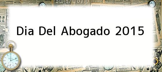 Dia Del Abogado 2015