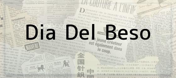 Dia Del Beso