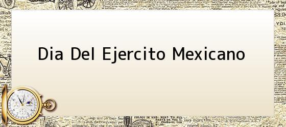 Dia Del Ejercito Mexicano