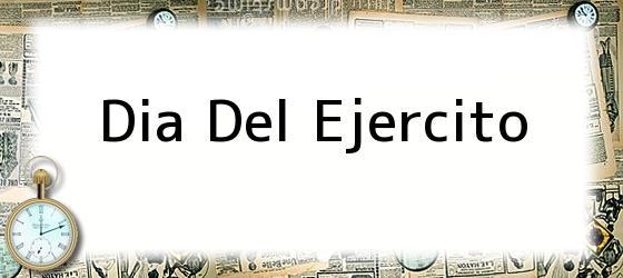 Dia Del Ejercito