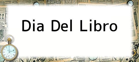 <b>Dia Del Libro</b>