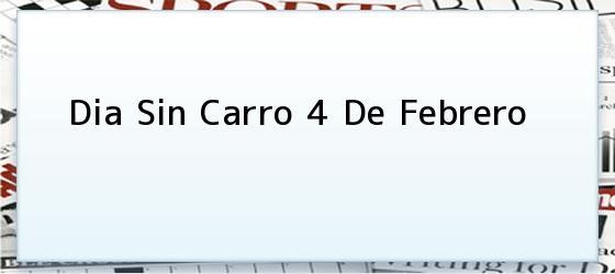 Dia Sin Carro 4 De Febrero