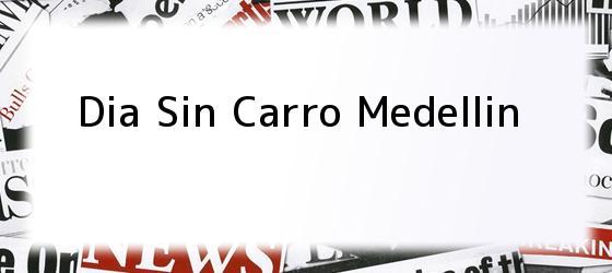 Dia Sin Carro Medellin