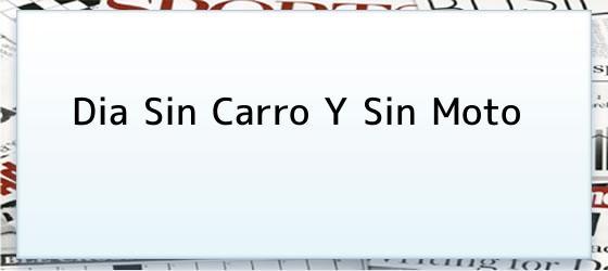 Dia Sin Carro Y Sin Moto