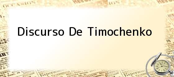 Discurso De Timochenko