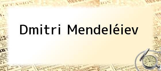 Dmitri Mendeléiev