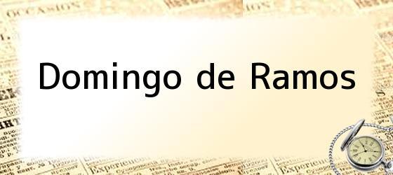 <i>Domingo de Ramos</i>
