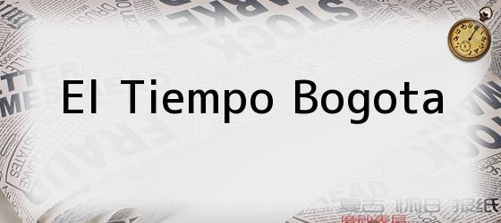 El Tiempo Bogota