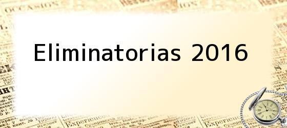 Eliminatorias 2016