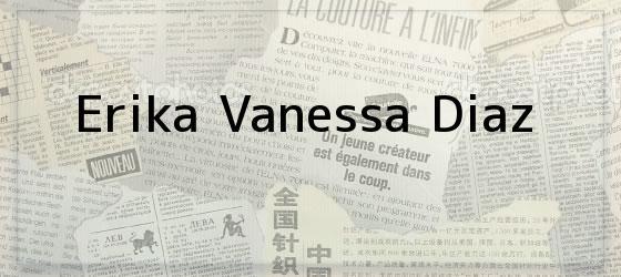 Erika Vanessa Diaz