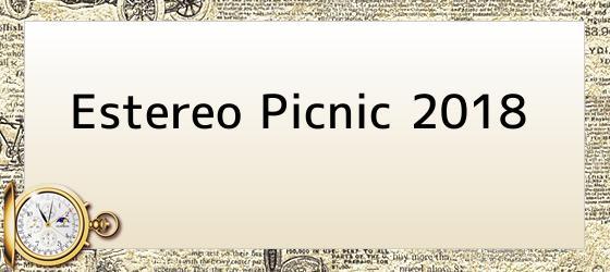 Estereo Picnic 2018
